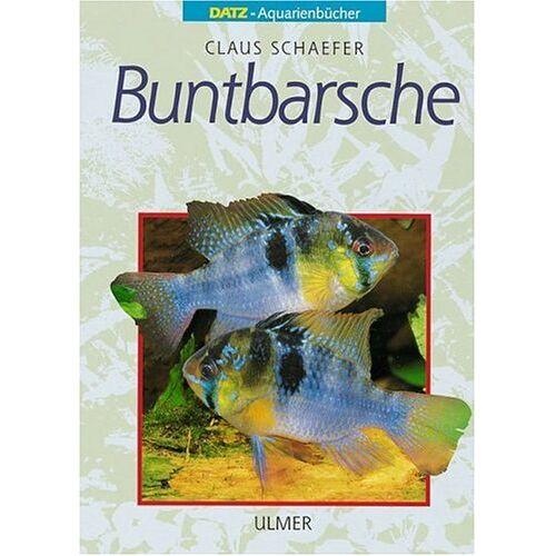 Claus Schaefer - Buntbarsche - Preis vom 22.04.2021 04:50:21 h