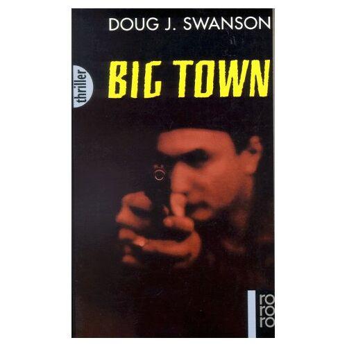 Swanson, Doug J. - Big Town - Preis vom 06.05.2021 04:54:26 h