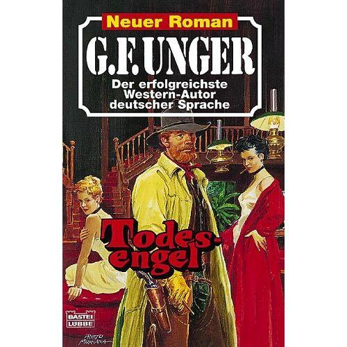 Unger, G. F. - Todesengel - Preis vom 05.09.2020 04:49:05 h