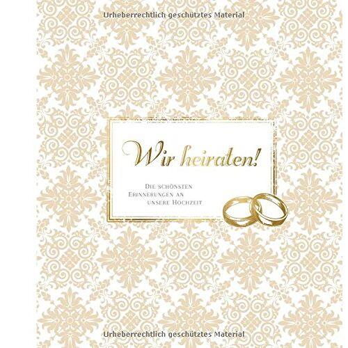 Barbara Werner - Wir heiraten!: Die schönsten Erinnerungen an unsere Hochzeit - Preis vom 18.11.2019 05:56:55 h