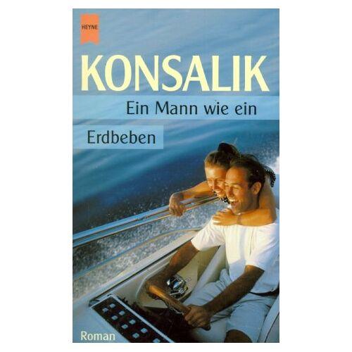 Konsalik, Heinz G. - Ein Mann wie ein Erdbeben. - Preis vom 16.05.2021 04:43:40 h
