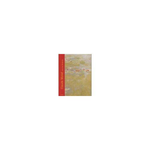 Claude Monet - Claude Monet und die Moderne - Preis vom 18.04.2021 04:52:10 h