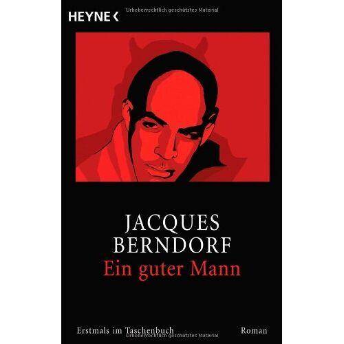 Jacques Berndorf - Ein guter Mann: Roman - Preis vom 22.04.2021 04:50:21 h