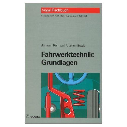 Jörnsen Reimpell - Fahrwerktechnik, Grundlagen - Preis vom 15.04.2021 04:51:42 h