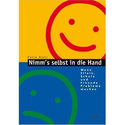 Petra Rietz - Nimm's selbst in die Hand! - Preis vom 05.09.2020 04:49:05 h