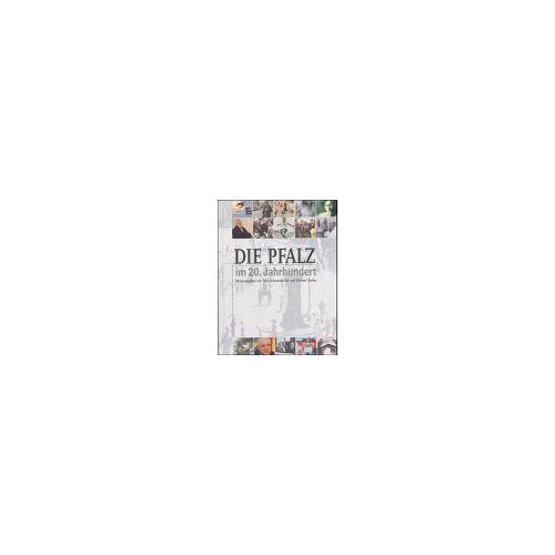 Theo Schwarzmüller - Die Pfalz im 20. Jahrhundert - Preis vom 19.10.2020 04:51:53 h