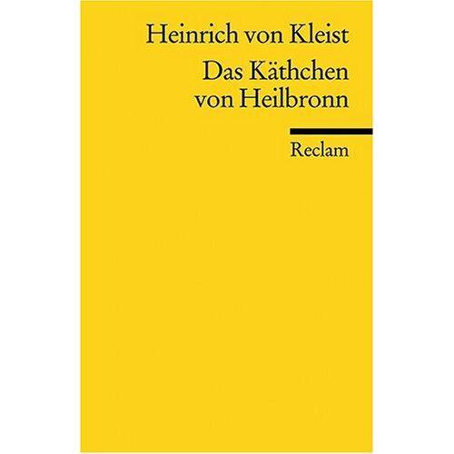 Kleist, Heinrich von - Das Käthchen von Heilbronn - Preis vom 03.09.2020 04:54:11 h