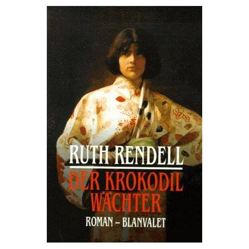 Ruth Rendell - Der Krokodilwächter - Preis vom 13.08.2020 04:48:24 h