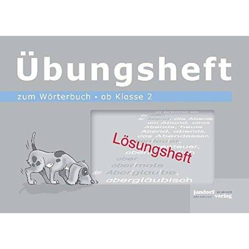 - Wörterbuchübungsheft 1 (Lösungsheft): ab Klasse 2 - Preis vom 03.09.2020 04:54:11 h