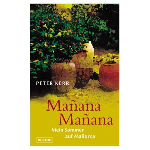 Peter Kerr - Manana Manana - Preis vom 21.10.2020 04:49:09 h