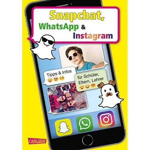 Thomas Feibel - Snapchat, WhatsApp und Instagram - Preis vom 16.05.2021 04:43:40 h