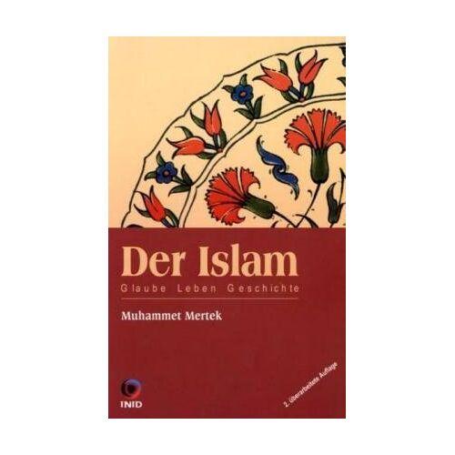 Muhammet Mertek - Der Islam - Preis vom 16.04.2021 04:54:32 h