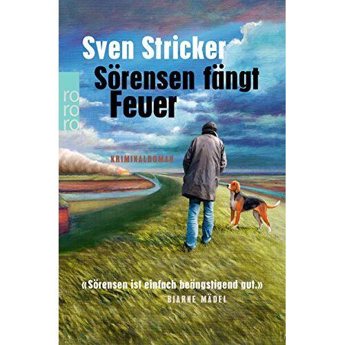 Sven Stricker - Sörensen fängt Feuer (Sörensen ermittelt, Band 2) - Preis vom 16.01.2020 05:56:39 h