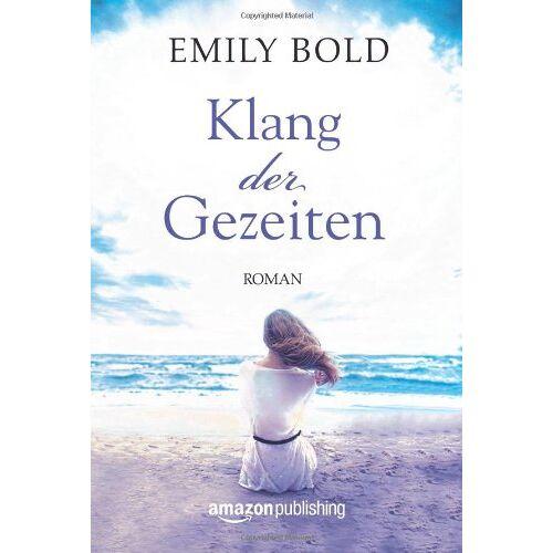 Emily Bold - Klang der Gezeiten - Preis vom 11.05.2021 04:49:30 h