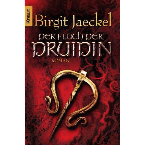 Birgit Jaeckel - Der Fluch der Druidin: Roman - Preis vom 22.02.2021 05:57:04 h