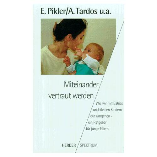 Emmi Pikler - Miteinander vertraut werden - Preis vom 14.05.2021 04:51:20 h