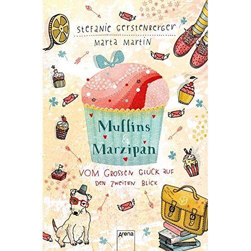 Stefanie Gerstenberger - Muffins und Marzipan. Vom großen Glück auf den zweiten Blick - Preis vom 10.05.2021 04:48:42 h