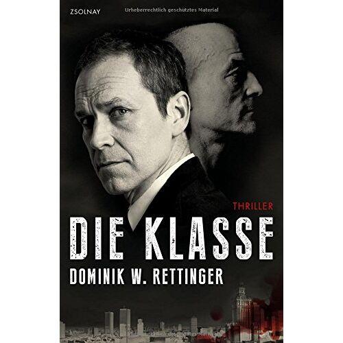 Rettinger, Dominik W. - Die Klasse: Thriller - Preis vom 20.10.2020 04:55:35 h