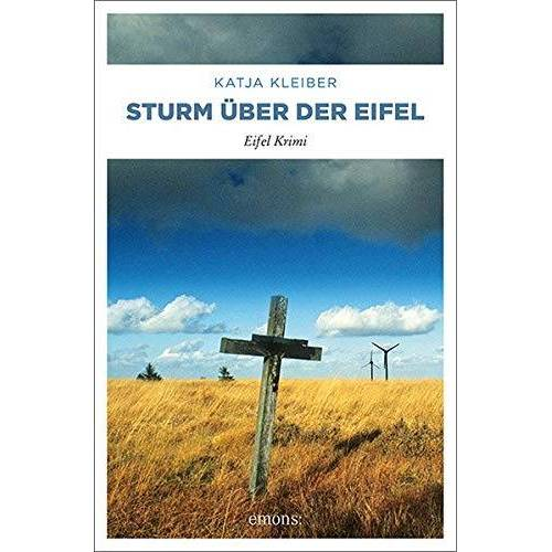 Katja Kleiber - Sturm über der Eifel: Eifel Krimi - Preis vom 18.04.2021 04:52:10 h