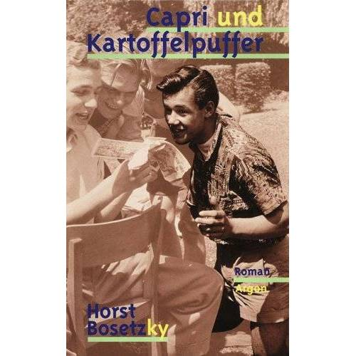 Horst Bosetzky - Capri und Kartoffelpuffer - Preis vom 20.10.2020 04:55:35 h