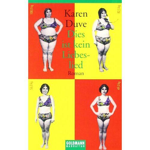 Karen Duve - Dies ist kein Liebeslied: Roman - Preis vom 11.05.2021 04:49:30 h