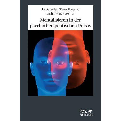 Allen, Jon G. - Mentalisieren in der psychotherapeutischen Praxis - Preis vom 14.05.2021 04:51:20 h