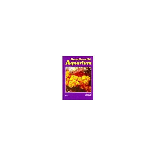 - Korallenriff-Aquarium, Bd.4, Nesseltiere im Korallenriff und für das Korallenriff-Aquarium - Preis vom 16.05.2021 04:43:40 h