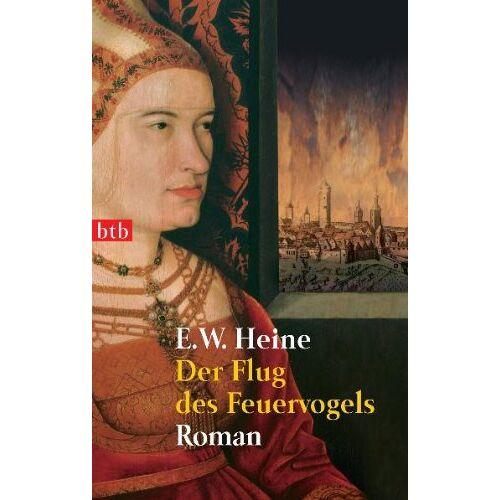 E.W. Heine - Der Flug des Feuervogels: Roman - - Preis vom 15.05.2021 04:43:31 h