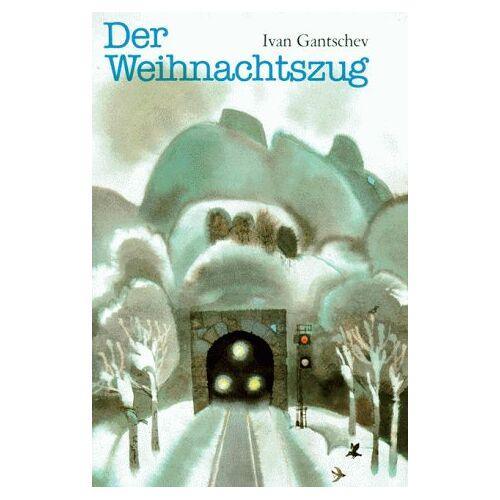 Ivan Gantschev - Der Weihnachtszug - Preis vom 12.04.2021 04:50:28 h