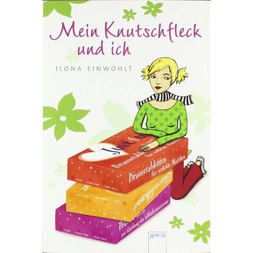 Ilona Einwohlt - Mein Knutschfleck und ich - Preis vom 10.05.2021 04:48:42 h