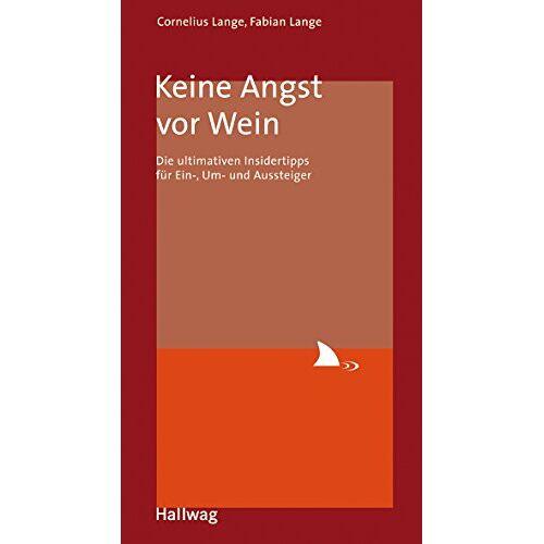 Cornelius Lange - Keine Angst vor Wein - Preis vom 20.10.2020 04:55:35 h