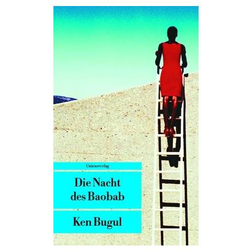 Ken Bugul - Die Nacht des Baobab: Eine Afrikanerin in Europa - Preis vom 14.05.2021 04:51:20 h