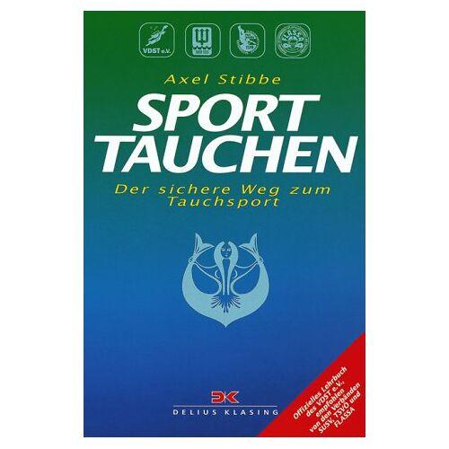 Axel Stibbe - Sporttauchen. Der sichere Weg zum Tauchsport - Preis vom 14.05.2021 04:51:20 h