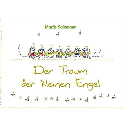 Marlis Salzmann - Der Traum der kleinen Engel - Preis vom 15.05.2021 04:43:31 h