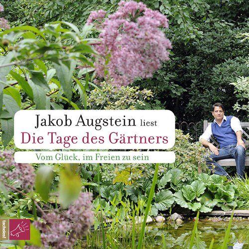 Jakob Augstein - Die Tage des Gärtners: Vom Glück, im Freien zu sein - Preis vom 21.04.2021 04:48:01 h