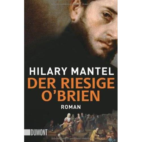Hilary Mantel - Der riesige O'Brien - Preis vom 06.05.2021 04:54:26 h