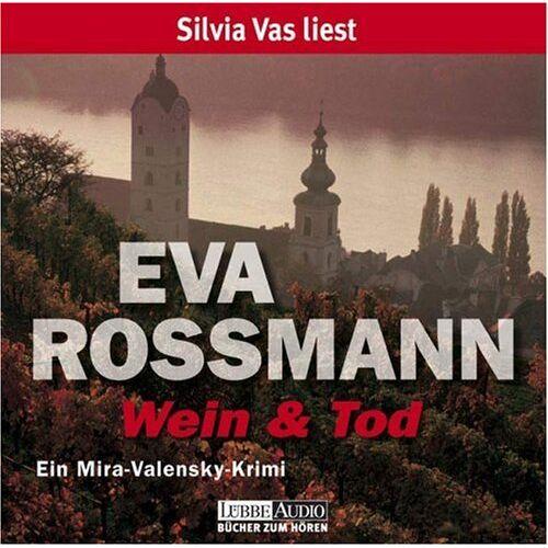 Eva Rossmann - Wein und Tod: Ein Mira-Valensky Krimi. Lesung - Preis vom 20.10.2020 04:55:35 h
