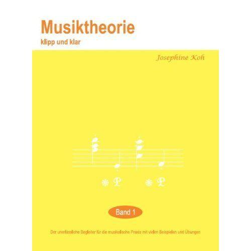Josephine Koh - Musiktheorie Klipp und Klar 1 - Preis vom 03.05.2021 04:57:00 h
