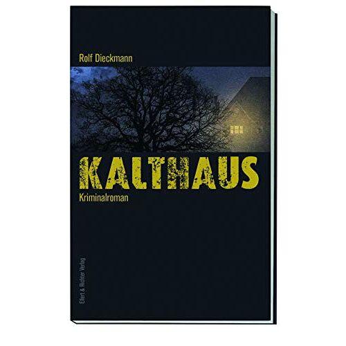 Rolf Dieckmann - Kalthaus - Preis vom 11.05.2021 04:49:30 h