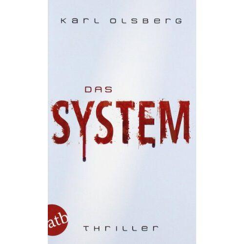Karl Olsberg - Das System: Thriller - Preis vom 20.04.2021 04:49:58 h