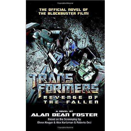 Foster, Alan Dean - Transformers: Revenge of the Fallen (Transformers (Ballantine Books)) - Preis vom 02.08.2020 04:49:49 h