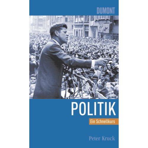 Peter Kruck - Schnellkurs Politik - Preis vom 25.10.2020 05:48:23 h