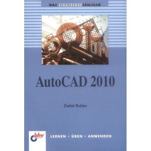 Dr. Detlef Ridder - AutoCAD 2010 - Preis vom 26.02.2021 06:01:53 h