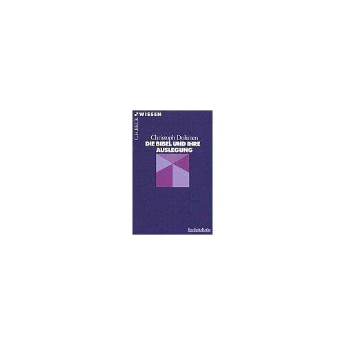 Christoph Dohmen - Die Bibel und ihre Auslegung - Preis vom 18.04.2021 04:52:10 h