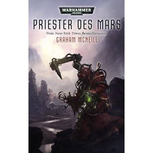 Graham McNeill - Warhammer 40.000 - Priester des Mars: Techpriester des Mars Teil 1 - Preis vom 06.05.2021 04:54:26 h