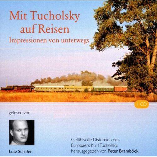 Kurt Tucholsky - Mit Tucholsky auf Reisen - Preis vom 27.02.2021 06:04:24 h