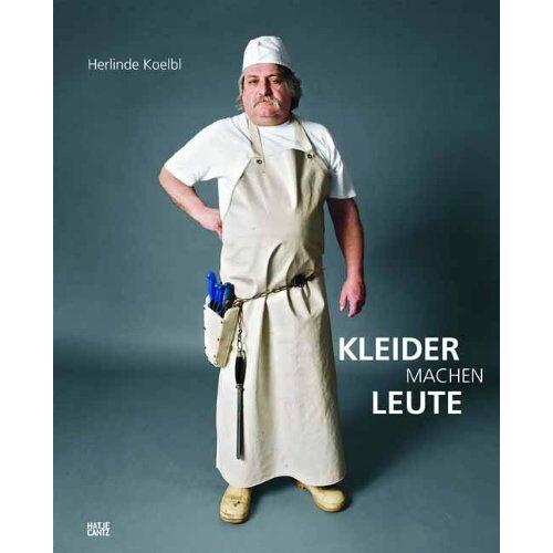 Herlinde Koelbl - Herlinde Koelbl. Kleider machen Leute - Preis vom 20.10.2020 04:55:35 h