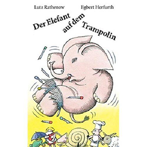 Lutz Rathenow - Der Elefant auf dem Trampolin - Preis vom 06.09.2020 04:54:28 h