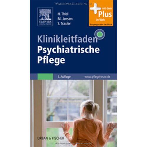 Holger Thiel - Klinikleitfaden Psychiatrische Pflege: mit www.pflegeheute.de-Zugang - Preis vom 24.05.2020 05:02:09 h