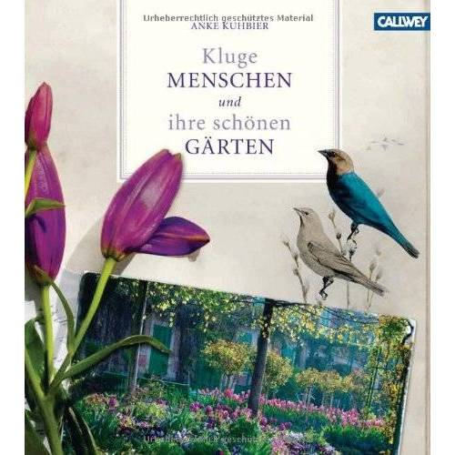 Anke Kuhbier - Kluge Menschen und ihre schönen Gärten - Preis vom 09.05.2021 04:52:39 h